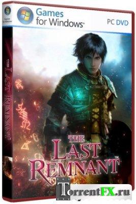 The Last Remnant (2009) �� | RePack