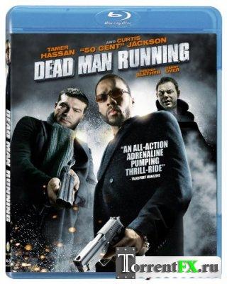 Наперегонки со смертью / Dead Man Running
