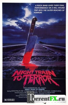 Поезд страха / Night Train To Terror