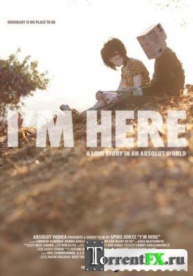 Я здесь / I'm Here