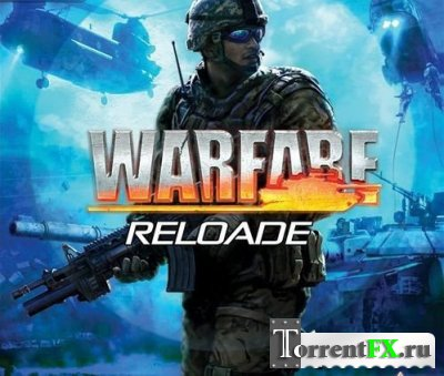 Warfare Reloade [2011/PC/Eng]