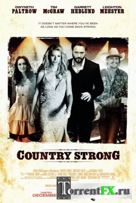 Я ухожу - не плачь / Country Strong HDRip