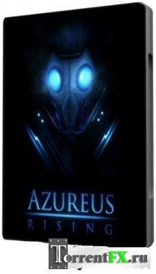 Восстание Азуреуса / Azureus Rising (2010)