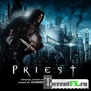 OST - ������� / Priest from AGR (Score) (Unofficial)