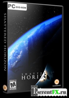 Shattered Horizon: Взорвать горизонт