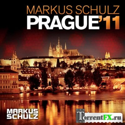 Prаguе '11 (Mixed By Markus Schulz) Trance Music