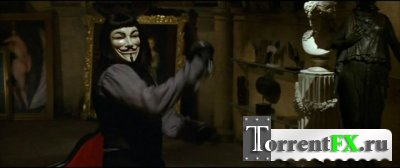 «V» значит Вендетта / «V» for Vendetta