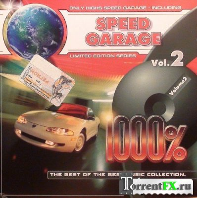 1000% Speed Garage Vol. 2 (Жажда Скорости)