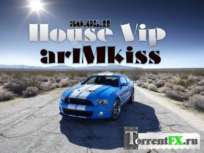 VA - House Vip (30.05.2011) MP3