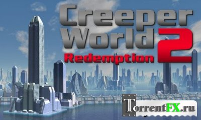 Creeper World 2: Redemption v0212 (Лицензия)