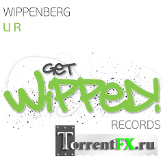 Wippenberg - Get Wipped 001 (2011.06.01)