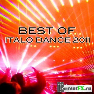 Best Of Italo Dance 2011 (Итальянский чарт)