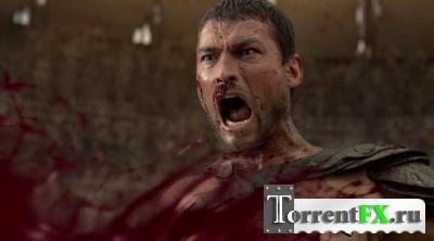 Спартак: Кровь и Песок (2010) [Сезон: 1]
