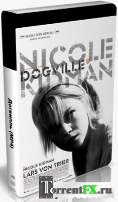 Догвилль / Dogville (2003) DVDRip
