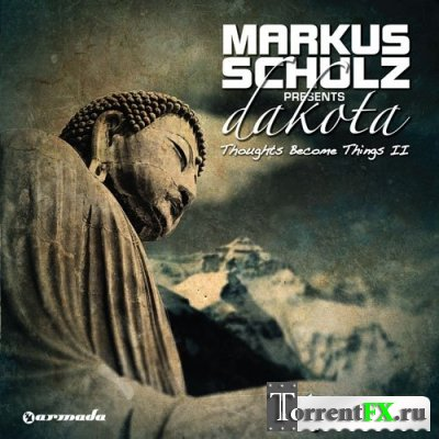 Markus Schulz - Global DJ Broadcast: Thoughts Become Things II