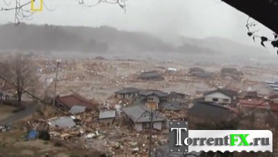 National Geographic : Свидетели японской катастрофы / Witness : Disaster in Japan
