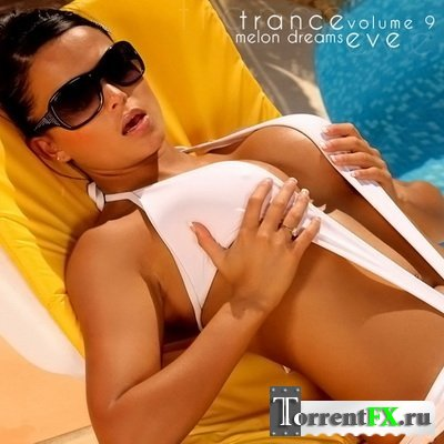 Trance Eve Volume 9
