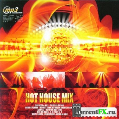 Hot House Mix (Хаус музыка)
