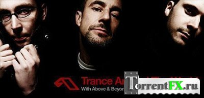 Above and Beyond - Trance Around The World 377