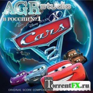 OST - Тачки 2 / Cars 2 from AGR
