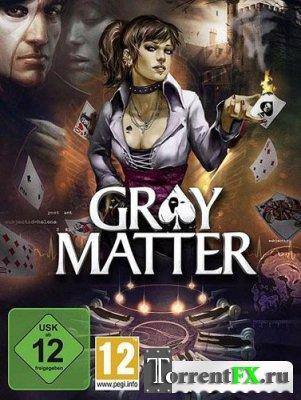 Gray Matter: Призраки подсознания / Gray Matter | RePack