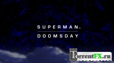 Супермен: Судный день / Superman: Doomsday