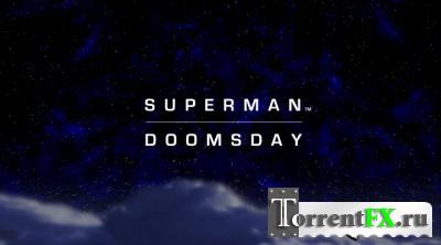 ��������: ������ ���� / Superman: Doomsday