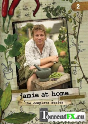 Джейми Оливер у себя дома. Сезон 2. 1-13 серия.(Джейми Оливер). / Jamie at home. 2 season (Jamie Oliver)