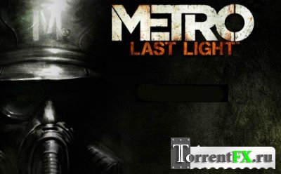 Metro Last Light l Трейлеры