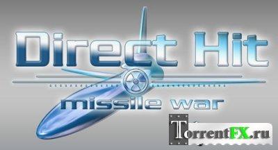 Боеголовки: Война ракет / Direct Hit: Missile War