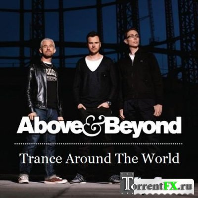 Above and Beyond - Trance Around The World 382