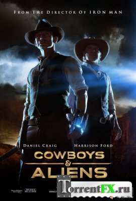 Ковбои против Пришельцев / Cowboys & Aliens [2011 г., TS]