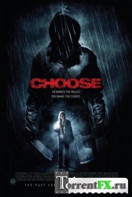 Выбор / Choose