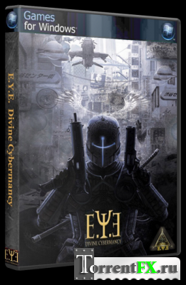 E.Y.E.: Divine Cybermancy (RUS) [P]