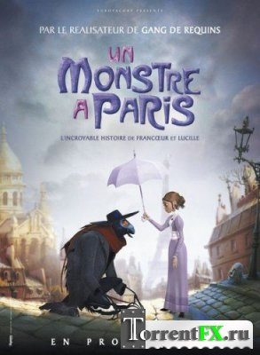 ������ � ������ / Un monstre � Paris | �������