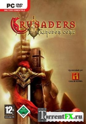 �����������: �� ��� ������ / Crusaders: Thy Kingdom Come