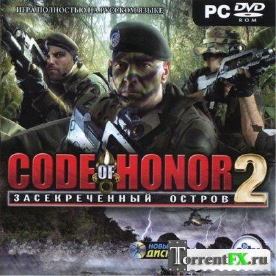 Code of Honor 2: Засекреченный остров / Code of Honor 2: Conspiracy Island