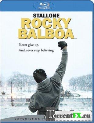 Рокки Бальбоа / Rocky Balboa (2006) BDRip