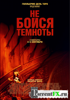 Не бойся темноты / Don't Be Afraid of the Dark (2010) CAMRip