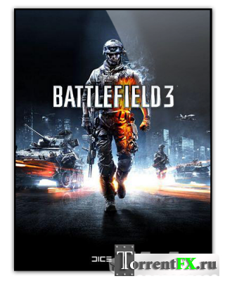 Battlefield 3: (Геймплей, трейлеры, эпизоды)