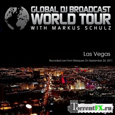 Markus Schulz - Global DJ Broadcast: World Tour - Las Vegas, Nevada