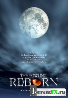 Вой: Перерождение / The Howling: Reborn (2011/DVDRip)