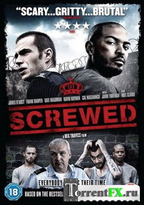 Тюремщик / Screwed (2011/DVDRip)