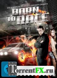 Прирожденный Гонщик / Родившийся, чтобы мчаться (2011) HDRip