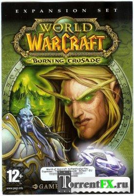 World of Warcraft: The Burning Crusade (2.4.3) (2006) [MMORPG]