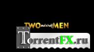 Два с половиной человека / Two and a Half Men [09x01-06] (2011) WEB-DLRip | BaibaKo
