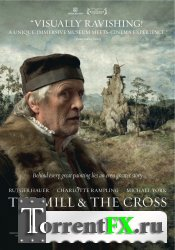 �������� � ����� / The Mill and the Cross (2011) DVDRip