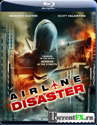 Крушение / Airline Disaster (2011) BDRip