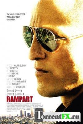Бастион / Rampart (2011) DVDScr