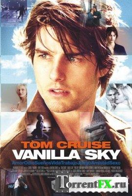 Ванильное небо / Vanilla Sky DVDRip